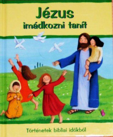 Jézus imádkozni tanít