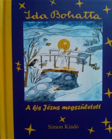 A kis Jézus megszületett