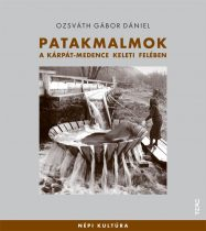 Patakmalmok a Kárpát-medence keleti felében - Népi kultúra 12.