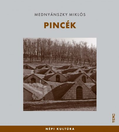 Pincék - Népi kultúra15.