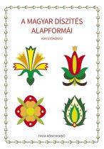 A magyar díszítés alapformái (kifestő könyv)