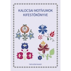 Kalocsai motívumok kifestőkönyve