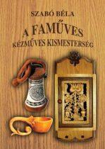A faműves - kézműves kismesterség