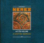 Nemez / Az ősi kelme-A Szkíták nemezei