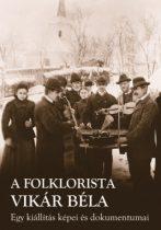 A folklorista Vikár Béla