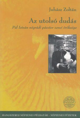 Az utolsó dudás - Pál István (könyv+cd)