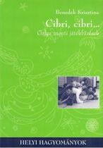 Cibri, cibri - Galga menti játékfűzések