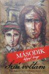 Sziú voltam - második, befejező könyv - Egy magyar fiú az indiánok között