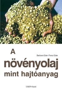 A növényolaj mint hajtóanyag
