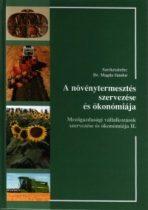 A növénytermesztés szervezése és ökonómiája