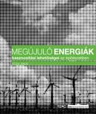 Megújuló energiák hasznosítási lehetőségei az építésze