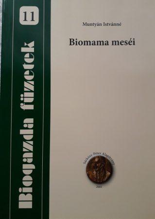 Biomama meséi